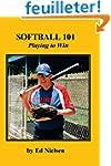 Softball 101: Playing to Win