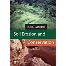 Soil Erosion and Conservation by R. P. C. Morgan (2005-02-11)