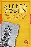 Die drei Spr?nge des Wang-lun: Roman (Fischer Klassik)
