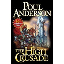 The High Crusade: N/A by Anderson, Poul (2012) Mass Market Paperback