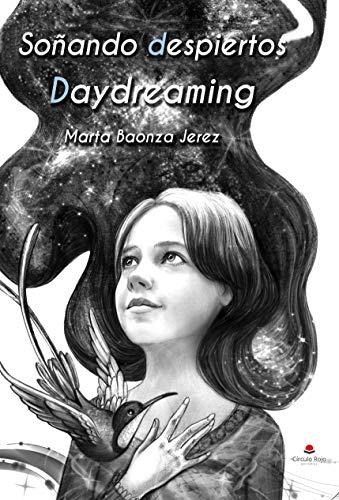 Soñando despiertos. Daydreaming por Marta Baonza Jerez