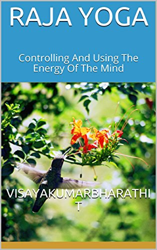 raja yoga: controlling and using the energy of the mind (6) (english edition)