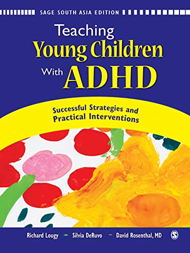 Teaching Young Children with Adhd: Successful Strategies and Practical Interventions