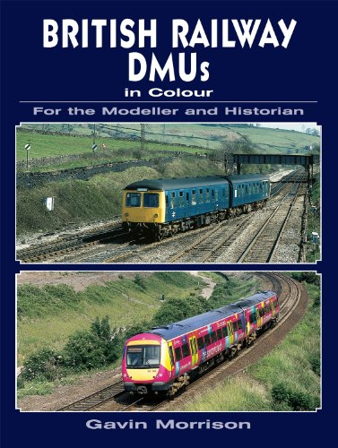British Railway DMU's in Colour for the Modeller and Historian (For the Modeller & Historian) por Gavin Morrison