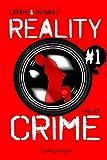 Reality Crime #1