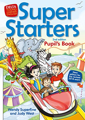 Super Starters: An activity-based course for young learners. Pupil's Book (Delta Young Learners English) por Wendy Superfine