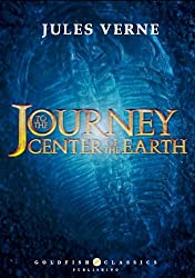 A Journey to the Center of the Earth - Literature Classics, Complete Edition (Annotated, Illustrated) (English Edition)