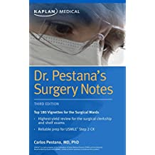 Dr. Pestana's Surgery Notes: Top 180 Vignettes for the Surgical Wards (Kaplan Test Prep) (English Edition)