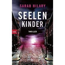Seelenkinder: Thriller (Die Marnie-Rome-Reihe 2) (German Edition)