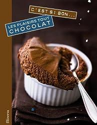 Les plaisirs tout chocolat