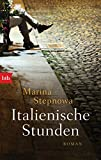 Italienische Stunden: Roman