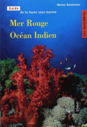 Mer Rouge - Océan Indien, tome 1 : Les Invertébrés