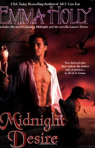 Midnight Desire by Emma Holly (2006-08-05)