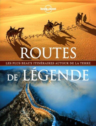 ROUTES DE LEGENDE