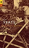 W. B. Yeats: Poems Selected by Seamus Heaney.