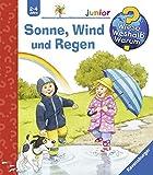 Sonne, Wind und Regen (Wieso? Weshalb? Warum? junior, Band 47) - Patricia Mennen