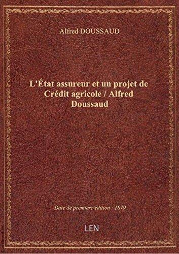 letat-assureur-et-un-projet-de-credit-agricole-alfred-doussaud