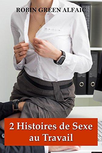 Couverture du livre 2 Histoires de Sexe au Travail