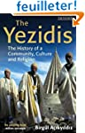 The Yezidis: The History of a Communi...