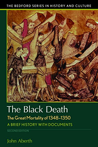 The Black Death, the Great Mortality of 1348-1350: A Brief History with Documents (Bedford Series in History and Culture) (1349-serie)