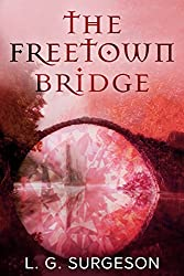 The Freetown Bridge (The Black River Chronicles Book 3)