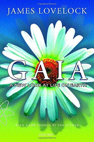 Gaia: A New Look at Life on Earth (Oxford Landmark Science)