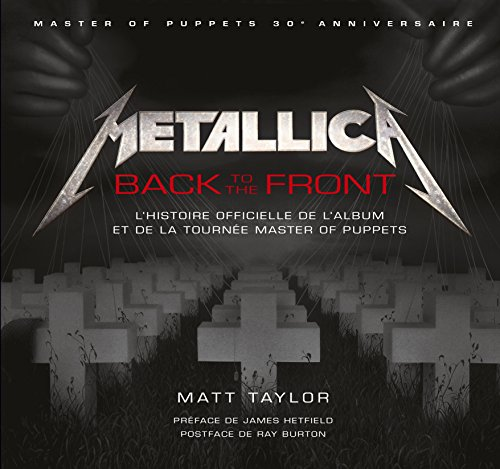 Metallica, Back to the Front, l'histoire Master of Puppets