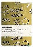 Die Bedeutung von Social Media im Personalmarketing