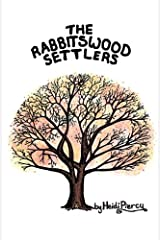 The Rabbitswood Settlers: Volume 2 (The Rabbitswood Fairies) Paperback