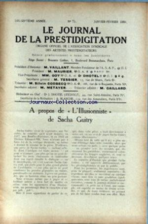 JOURNAL DE LA PRESTIDIGITATION [No 75] du 01/01/1934 - A PROPOS DE L'ILLUSIONNISTE DE SACHA GUITRY. par Collectif
