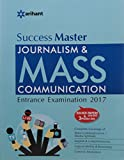 Success Master - Journalism & Mass Communication Entrance Examinations 2017
