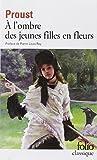 A la recherche du temps perdu, tome 2 : A l'ombre des jeunes filles en fleurs