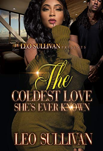The Coldest Love She's Ever Known (English Edition)
