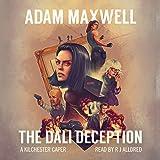 The Dali Deception: A Kilchester Caper, Book 1