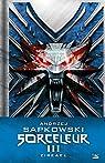 Sorceleur - Intégrale 0 3 : Zireael par Sapkowski