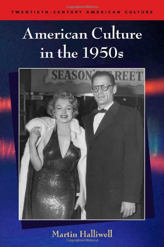 american-culture-in-the-1950s-twentieth-century-american-culture