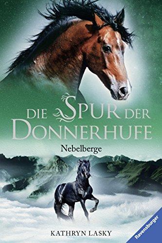 Die Spur der Donnerhufe, Band 3: Nebelberge (Band Spur)