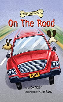 On the Road (Down Girl and Sit series Book 2) by [Nolan, Lucy A.]