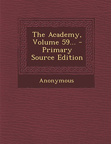 The Academy, Volume 59...