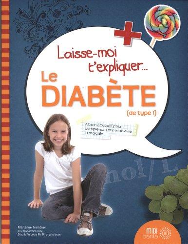 Le diabète (de type 1)