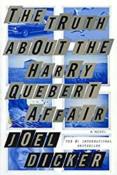 The Truth About The Harry Quebert Affair (Turtleback School & Library Binding Edition) by Joel Dicker (2014-05-27)