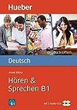 Hören & Sprechen B1: Buch mit 2 Audio-CDs (deutsch üben)