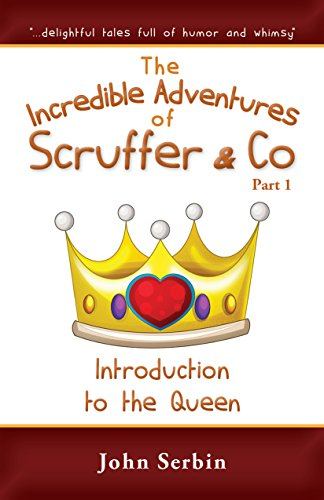 chapter-1-introduction-to-the-queen-the-incredible-adventures-of-scruffer-co-part-1