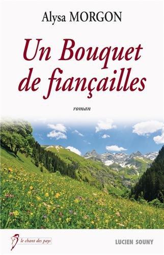 """<a href=""""/node/4576"""">Un bouquet de fiançailles</a>"""