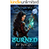 Burned by Magic: a New Adult Fantasy Novel (The Baine Chronicles Book 1)