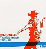 Twang Boom Tschak...Peng