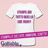 T-shirt donna con STAMPA PERSONALIZZABILE, stampa le tue foto, immagini, scritte, frasi, citazioni. Realizziamo per te la tua grafica personalizzata!