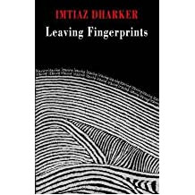 [(Leaving Fingerprints)] [ By (author) Imtiaz Dharker, Illustrated by Imtiaz Dharker ] [March, 2010]