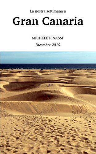 La nostra settimana a Gran Canaria: Dicembre 2015