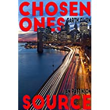 Chosen Ones / Source (Lost Picture Show Book 2)